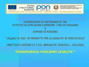 CONVENZIONE DI PARTENARIATO TRA ISTITUTO DI ISTRUZIONE SUPERIORE
