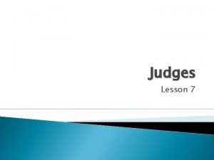 Judges Lesson 7 Review Chp 1 2 Israel