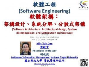 Software Engineering Software Architecture Architectural design System decomposition