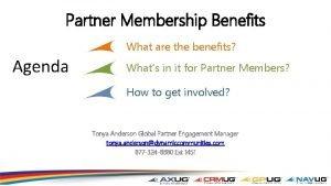 Partner Membership Benefits What are the benefits Agenda
