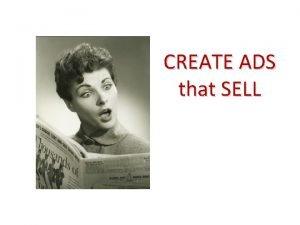 CREATE ADS that SELL CREATE ADS that SELL