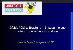 Dvida Pblica Brasileira Impacto no seu salrio e
