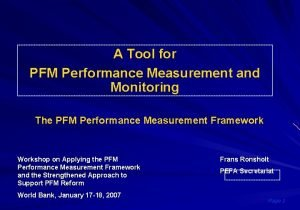 A Tool for PFM Performance Measurement and Monitoring