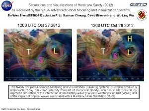 Simulations and Visualizations of Hurricane Sandy 2012 as
