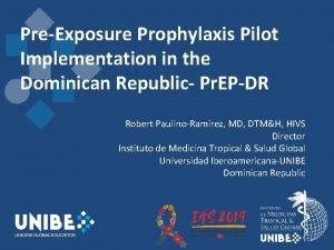 PreExposure Prophylaxis Pilot Implementation in the Dominican Republic
