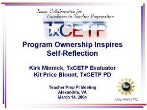 Program Ownership Inspires SelfReflection Kirk Minnick Tx CETP