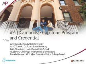 AP Cambridge Capstone Program and Credential John Barnhill
