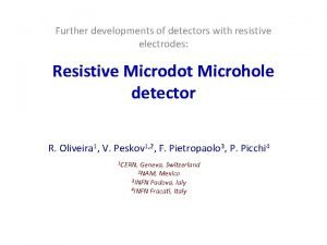 Further developments of detectors with resistive electrodes Resistive