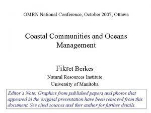 OMRN National Conference October 2007 Ottawa Coastal Communities