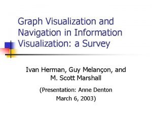 Graph Visualization and Navigation in Information Visualization a