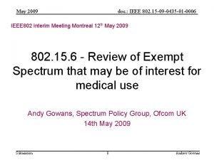 May 2009 doc IEEE 802 15 09 0435