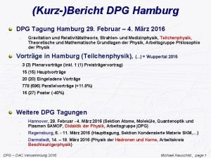 KurzBericht DPG Hamburg DPG Tagung Hamburg 29 Februar
