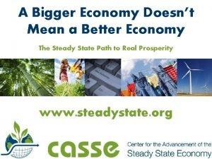 A Bigger Economy Doesnt Mean a Better Economy