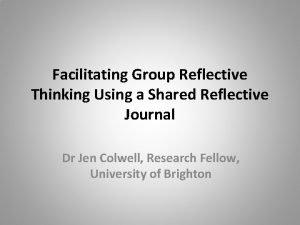 Facilitating Group Reflective Thinking Using a Shared Reflective