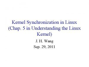Kernel Synchronization in Linux Chap 5 in Understanding