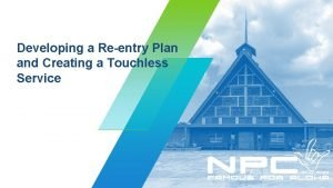 Developing a Reentry Plan and Creating a Touchless