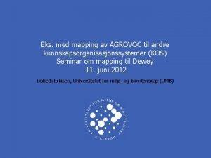Eks med mapping av AGROVOC til andre kunnskapsorganisasjonssystemer