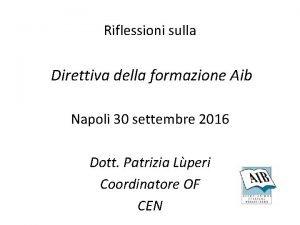 Riflessioni sulla Direttiva della formazione Aib Napoli 30
