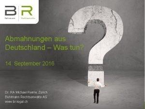 Abmahnungen aus Deutschland Was tun 14 September 2016