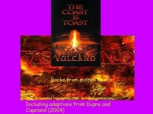 Chapter 5 Rocks from molten Rocks liquids from