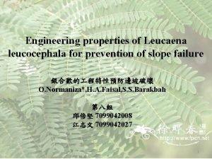 Engineering properties of Leucaena leucocephala for prevention of