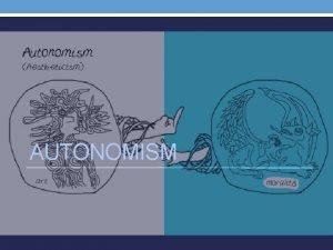 AUTONOMISM EXTREME AUTONOMISM PRIME IMMORAL EXTREME AUTONOMISM DYNAMIC