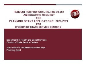 REQUEST FOR PROPOSAL NO HSS20 053 AMERICORPS REQUEST