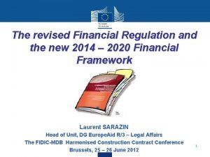 The revised Financial Regulation and the new 2014