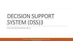 DECISION SUPPORT SYSTEM DSS3 FAJRIAN NUR ADNAN MCS