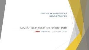 ONDOKUZ MAYIS NVERSTES MMARLIK FAKLTES ICM 214 1