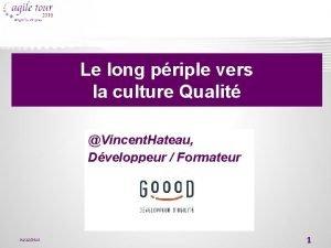 Le long priple vers la culture Qualit Vincent
