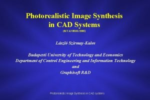 Photorealistic Image Synthesis in CAD Systems IKTA 3
