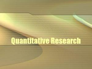Quantitative Research Overview Nonexperimental Qualitative Quantitative Experimental Case