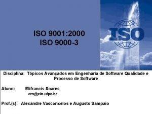 ISO 9001 2000 ISO 9000 3 Disciplina Tpicos