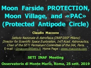 Moon Farside PROTECTION Moon Village and PAC Protected
