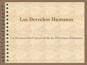 Los Derechos Humanos La Declaracin Universal de los