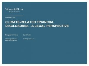 NOVEMBER 14 2018 CLIMATERELATED FINANCIAL DISCLOSURES A LEGAL