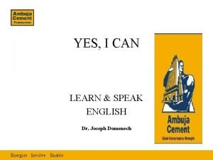 YES I CAN LEARN SPEAK ENGLISH Dr Joseph
