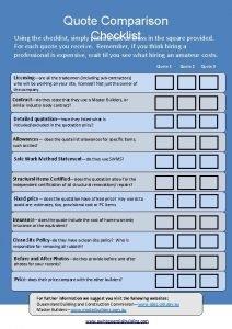 Quote Comparison Checklist Using the checklist simply place