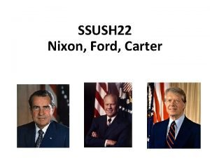 SSUSH 22 Nixon Ford Carter Essential Question How