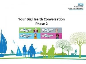 Your Big Health Conversation Phase 2 Your Big