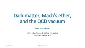 Dark matter Machs ether and the QCD vacuum