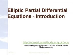 Elliptic Partial Differential Equations Introduction http numericalmethods eng