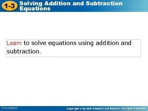 Solving Addition and Subtraction 1 3 Equations Learn