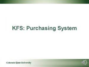 KFS Purchasing System KFS Shop Catalog Requisitions noncatalog