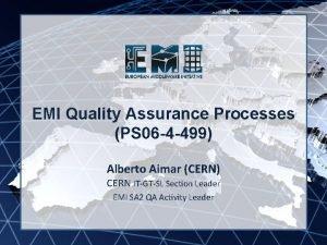 EMI INFSORI261611 EMI Quality Assurance Processes PS 06