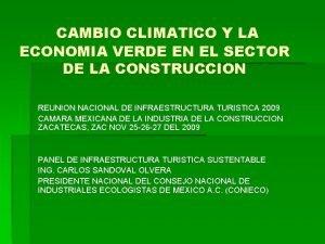 CAMBIO CLIMATICO Y LA ECONOMIA VERDE EN EL