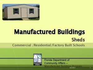 Manufactured Buildings Sheds Commercial ResidentialFactory Built Schools Florida