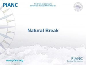 PIANC The World Association for Waterborne Transport Infrastructure
