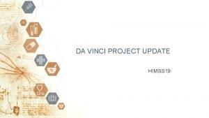 DA VINCI PROJECT UPDATE HIMSS 19 ANSI Antitrust